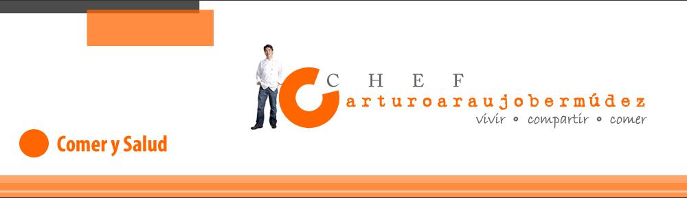 Chef Arturo Araujo Bermudez